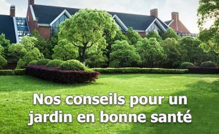 Nos conseils pour un jardin en bonne santé