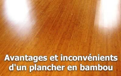 Avantages et inconvénients d'un plancher en bambou