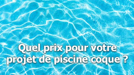 prix d'une piscine à coque de polyester