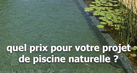 Quel tarif pour une piscine naturelle